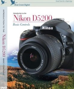 Blue Crane Digital Introduction to the Nikon D5200 - Basic Controls DVD (zBC150)