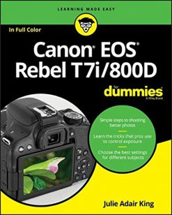 Canon EOS Rebel T7i/800D For Dummies (For Dummies (Computer/Tech))